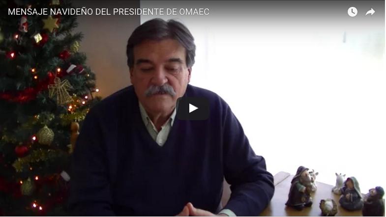 Mensaje navideño del presidente de OMAEC
